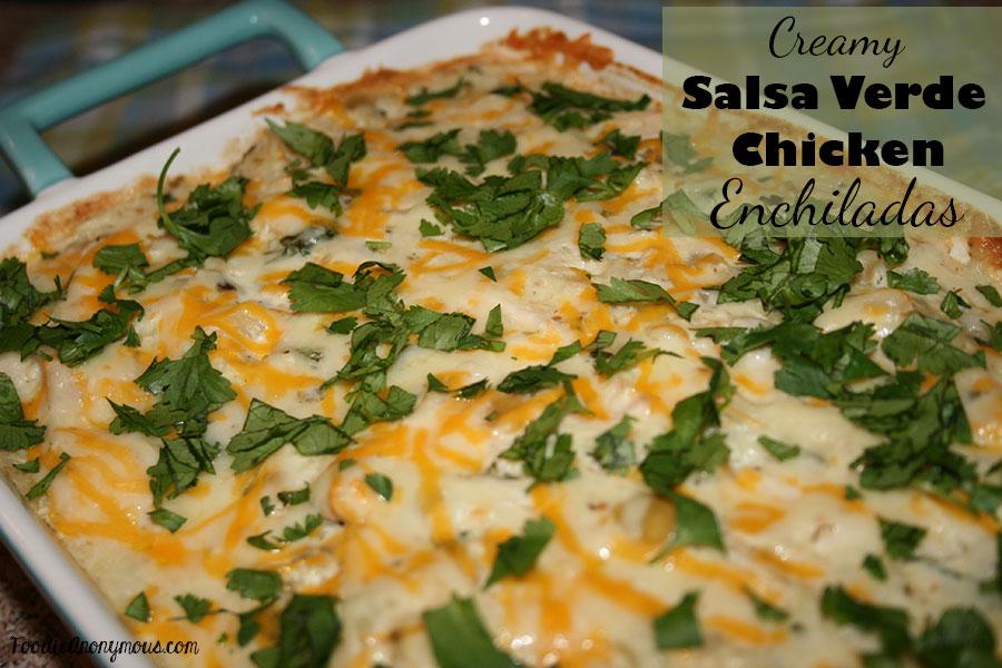Creamy Salsa Verde Chicken Enchiladas - FoodieAnonymous